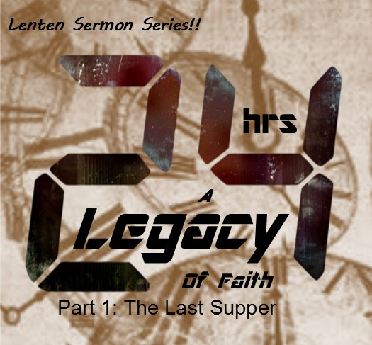 24 – A Legacy of Faith! (Sermon Series thru Lent) – Zion UMC